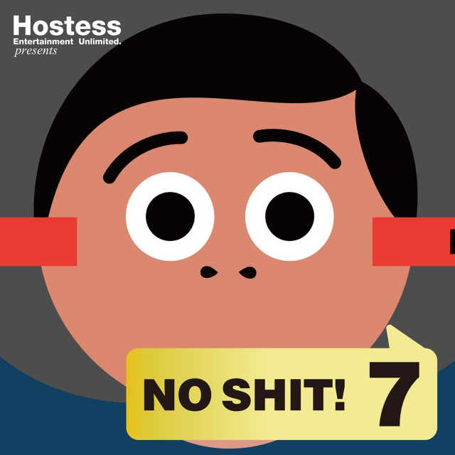 Hostess presents No Shit! 7