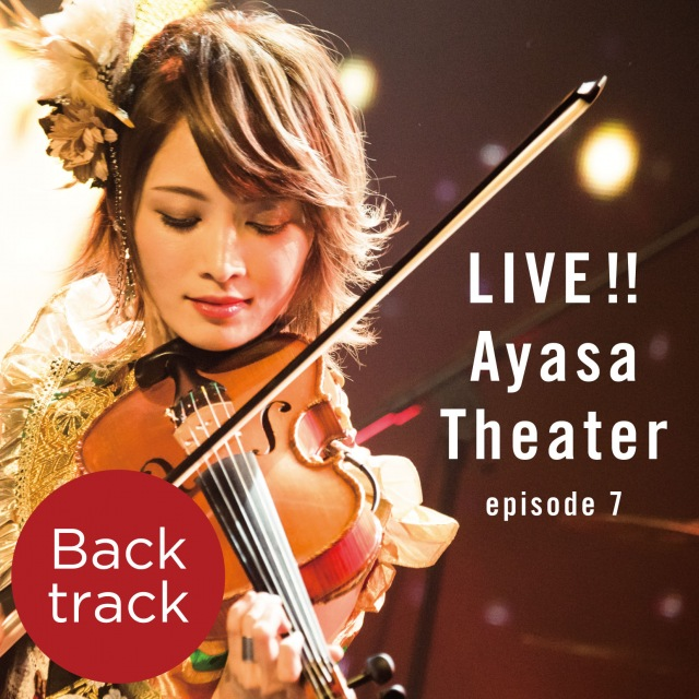 LIVE!! Ayasa Theater episode 7 (Back track)